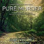 Pure Murder | Corey Mitchell
