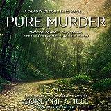 #6: Pure Murder