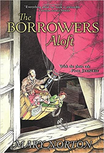 The Borrowers Aloft Mary Norton Beth Krush Joe Krush