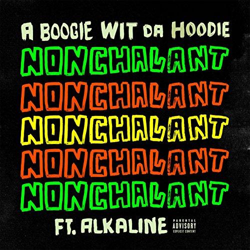 Nonchalant (feat. Alkaline) [Explicit]