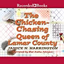 Chicken-Chasing Queen of Lamar County Audiobook by Janice N. Harrington Narrated by Sisi Aisha Johnson
