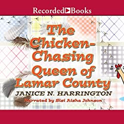 Chicken-Chasing Queen of Lamar County