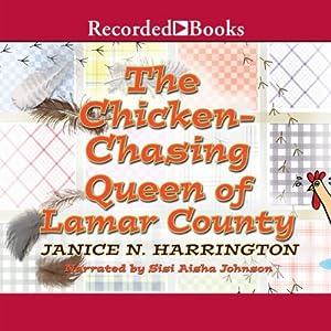 Chicken-Chasing Queen of Lamar County Audiobook