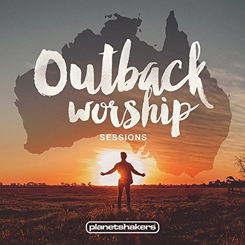 Outback Worship Sessions - House Outback