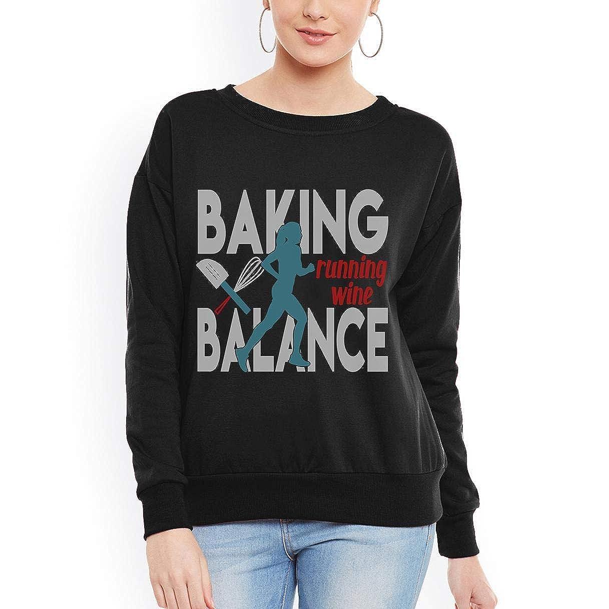 Baking Running Wine Balance Funny Baker Drinker Women Sweatshirt tee