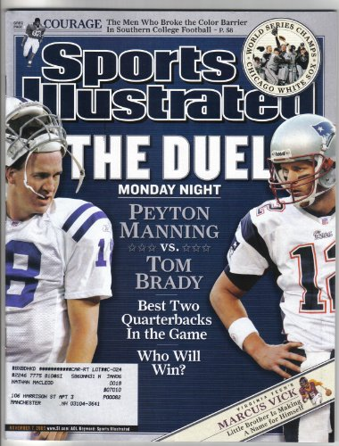 (Sports Illustrated November 7, 2005 Peyton Manning/Indianapolis Colts & Tom Brady/New England Patriots Cover, Marcus Vick/Virginia Tech, Chicago White Sox Win World Series)