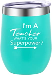 Pufuny I'm a Teacher What's Your Superpower Wine Tumbler,Teacher Appreciation Gifts,Funny Teacher's Day,Birthday,Christams Day,Retirement Gifts for Teachers 12 oz Mint Green