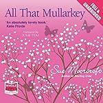 All That Mullarkey | Sue Moorcroft