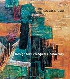 Design for Ecological Democracy