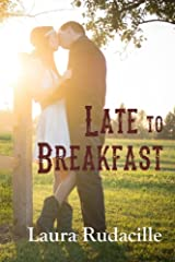 Late to Breakfast Kindle Edition