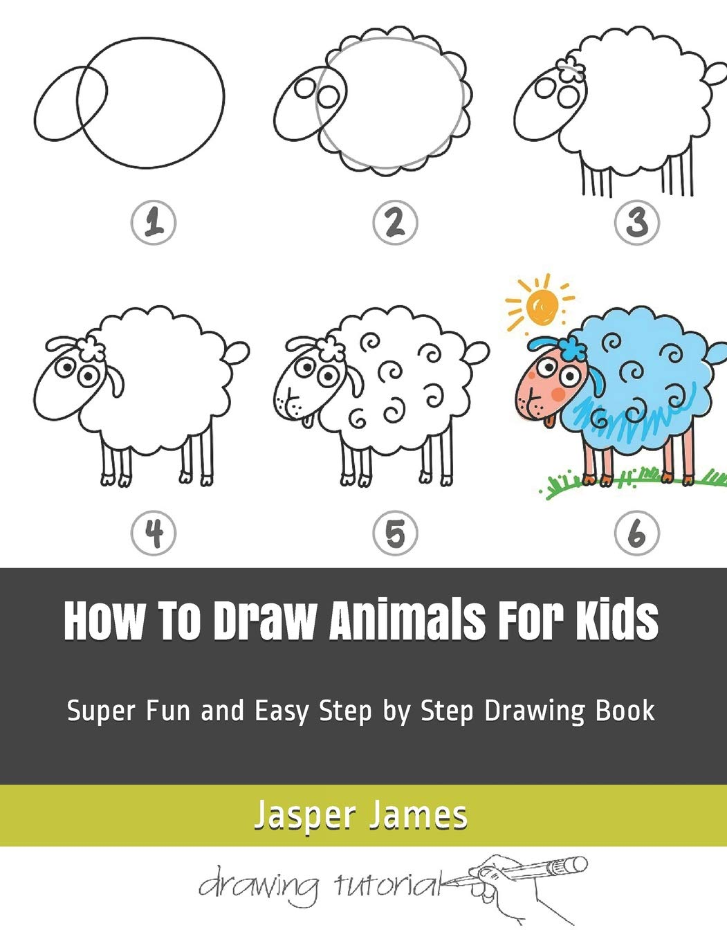 How To Draw Animals For Kids Super Fun and Easy Step by Step ...