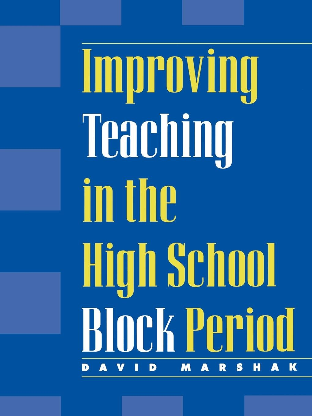 Improving Teaching in the High School Block Period pdf epub