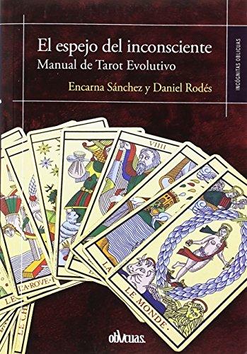 EL ESPEJO DEL INCONSCIENTE  [Sánchez, Encarna - Rodés, Daniel] (Tapa Blanda)