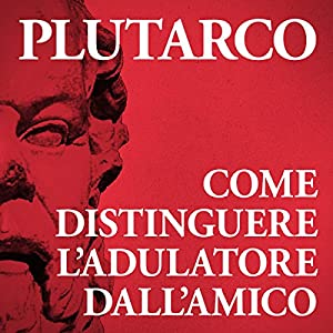 Come distinguere l'adulatore dall'amico Audiobook