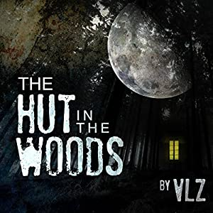 The Hut in the Woods Audiobook