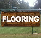 FLOORING 13 oz heavy duty vinyl banner sign with metal grommets, new, store, advertising, flag, (many sizes available)