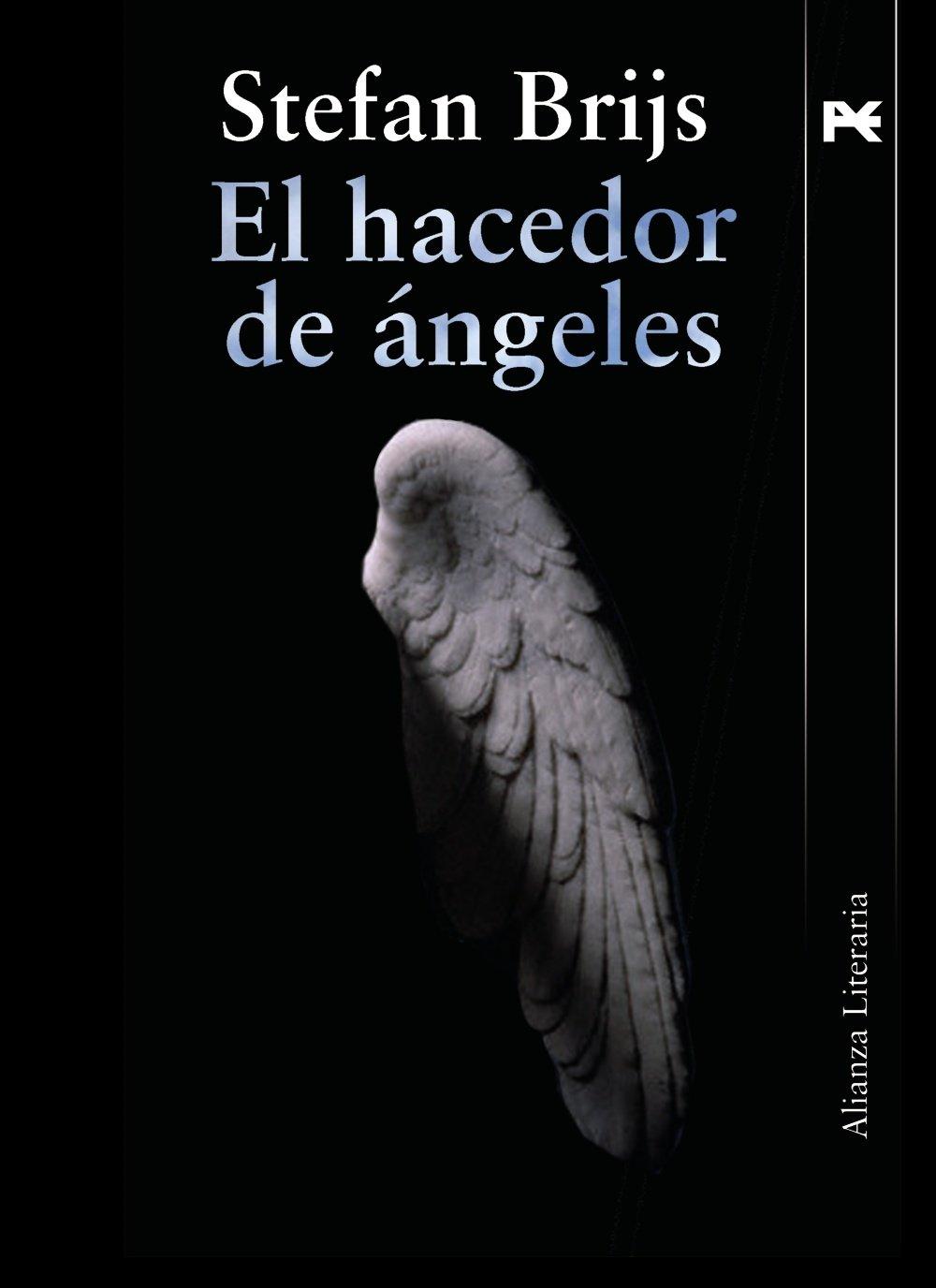 El hacedor de ángeles (Alianza Literaria (Al)): Amazon.es: Stefan Brijs, Julio Grande Morales: Libros