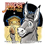 Jasper the Little Christmas Donkey, Charlotte Sharpe, 1937129160
