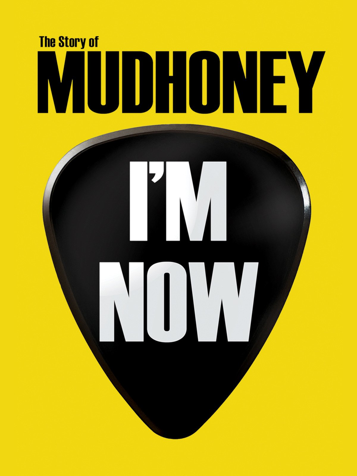 Amazon com: Watch I'm Now: The Story of Mudhoney | Prime Video