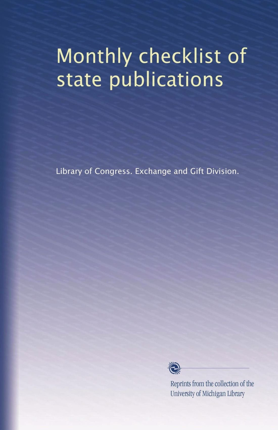 Download Monthly checklist of state publications (Volume 47) ebook
