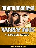 John Wayne in Stolen Goods IN COLOR