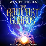 The Rampart Guards: Chronicle One in the Adventures of Jason Lex | Wendy Terrien