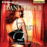 First Bite: The Dark Wolf, Book 1  | Dani Harper
