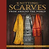 Knitting Scarves from Around the World, , 0760340641