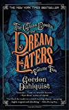2: The Glass Books of the Dream Eaters, Volume Two