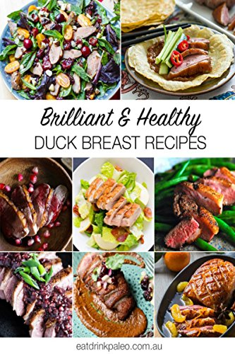 EBOOK Duck Recipes: Easy Duck Cookbook: Delicious Duck Recipes for Cooking Amazing Meals<br />[W.O.R.D]