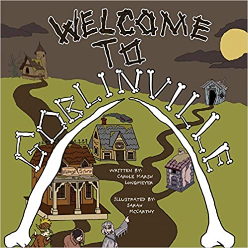 Welcome to Goblinville! (Bluffton Books)