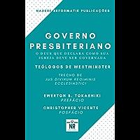 Governo Presbiteriano: O Deus que declara como sua igreja deve ser governada