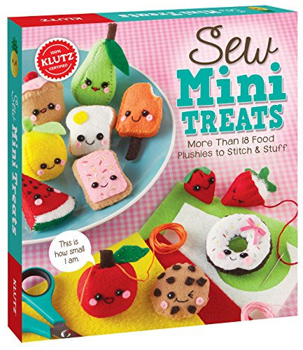 Klutz Sew Mini Treats: More Than 18 Food Plushies to Stitch & Stuff, Craft - Embroidery Fun