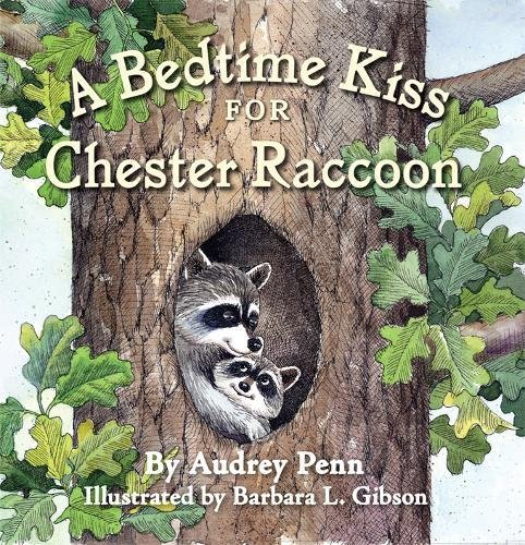 Download A Bedtime Kiss for Chester Raccoon (The Kissing Hand Series) pdf