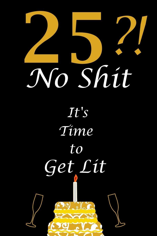 Buy 25th Birthday Celebration Twenty Five Year Old Birthday