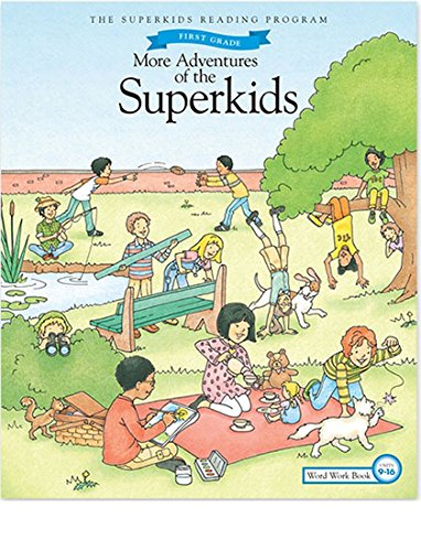 More Adventures of Superkids, 1st Grade, Units 9 - 16 - 17 edition pdf