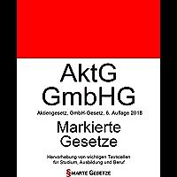 AktG | GmbHG, Aktiengesetz | GmbH-Gesetz, Smarte Gesetze, Markierte Gesetze: Hervorhebung von wichtigen Textstellen für Studium, Ausbildung und Beruf