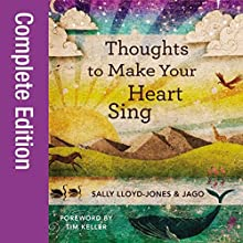 Thoughts to Make Your Heart Sing Audiobook by Sally Lloyd Jones Narrated by David Suchet