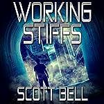 Working Stiffs | Scott Bell