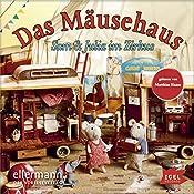 Sam und Julia im Zirkus (Das Mäusehaus) | Karina Schaapman