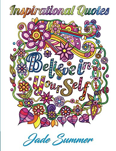 (Inspirational Quotes: An Adult Coloring Book with Motivational Sayings and Positive Affirmations for Confidence and)