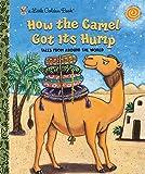 How the Camel Got Its Hump (Li