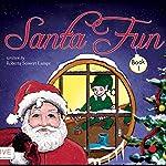Santa Fun, Book 1   Roberta Seiwert Lampe