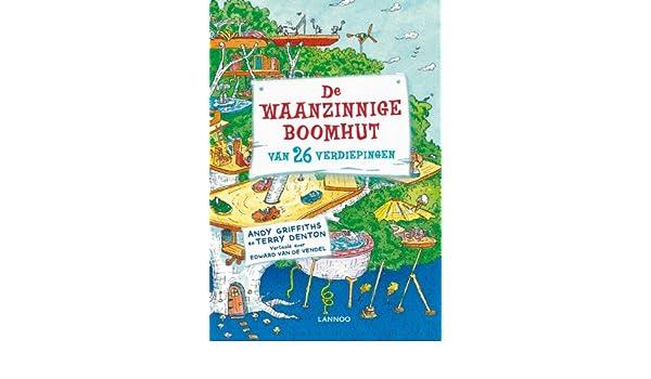 De Waanzinnige Boomhut Van 26 Verdiepingen Andy Griffiths