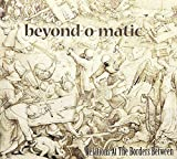 Relations at the Borders Between by Beyond-O-Matic