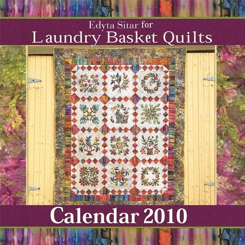 Laundry Basket Quilts 2010 Calendar