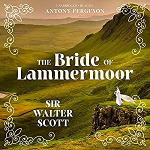 The Bride of Lammermoor Audiobook