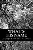 What's-His-Name, George Barr McCutcheon, 1490596275
