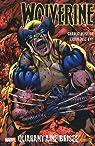 Wolverine, Tome 2 : Wolverine le meilleur dans sa partie par Huston