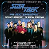 Star Trek-The Next Generation Orignal Television Soundtrack Expanded Edition: Encounter at Farpoint & Arsenal Of Freedom